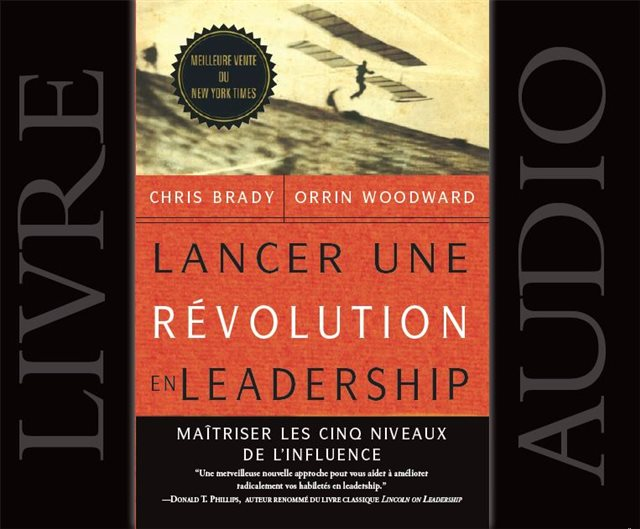 Audio Book - Launching a Leadership Revolution (French)