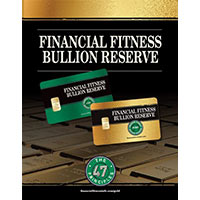 Financial Fitness Bullion Reserve Brochure (Pack of 10)