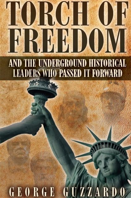 Torch of Freedom by George Guzzardo