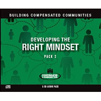 Building Compensated Communities - Pack 2: Developing the Right Mindset (5 Audios)