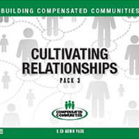 Building Compensated Communities - Pack 3: Cultivating Relationships (5 Audios)