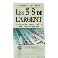 The 5 S's of Money (French Version)