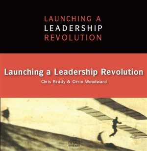LLR 404 - Launching a Leadership Revolution by Chris Brady and Orrin Woodward