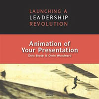 LLR 550 - Animation of Your Presentation by Orrin Woodward and Chris Brady