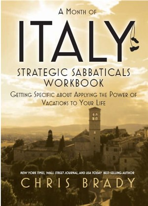 eWorkbook - Strategic Sabbaticals - Getting Specific About Applying the Power of Vacations to Your Life