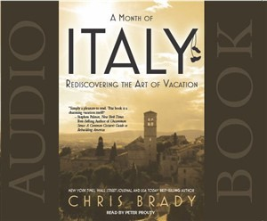 Audio Book - A Month of Italy by Chris Brady