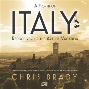 A Month of Italy CD by Chris Brady