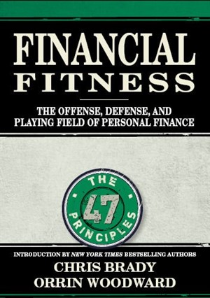 Financial Fitness by Chris Brady and Orrin Woodward