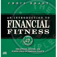 An Introduction to Financial Fitness by Chris Brady