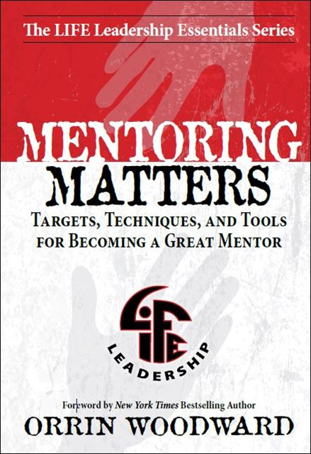 Mentoring Matters of The Life Leadership Essentials Series