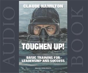 Audio Book - Toughen Up by Claude Hamilton