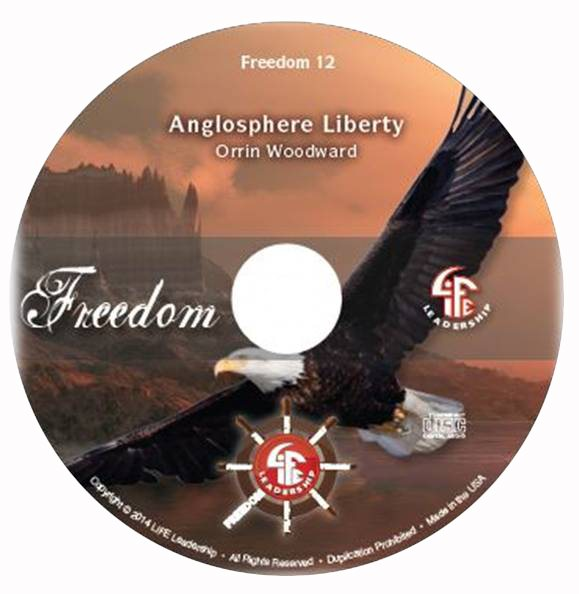 Anglosphere Liberty by Orrin Woodward