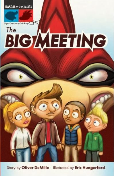 The Big Meeting by Oliver Demille and Eric Hungerford