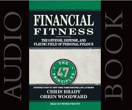 Audio Book - Financial Fitness  by Chris Brady and Orrin Woodward