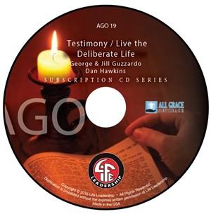 George & Jill Guzzardo's Testimony / Live the Deliberate Life by George & Jill Guzzardo / Dan Hawkins